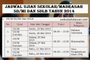 Jadwal Ujian 2014 SD/MI