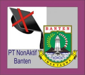 Daftar PT Non Aktif di Banten
