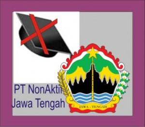 Daftar PT Non Aktif di Jateng