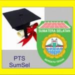 Daftar PTS di SumSel Sumatera Seletan